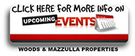 Woods and Mazzulla Properties Upcoming Events
